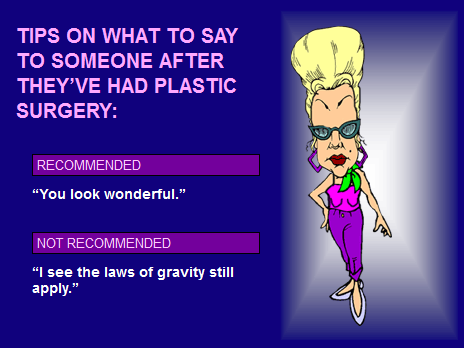 Quotes About Plastic Surgery Funny 17 Quotes