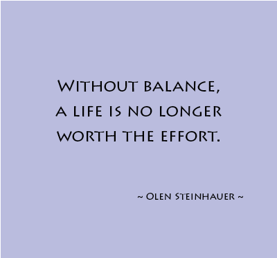 Quotes About Well Balanced Life 60 Quotes Inspiration Balanced Life Quotes