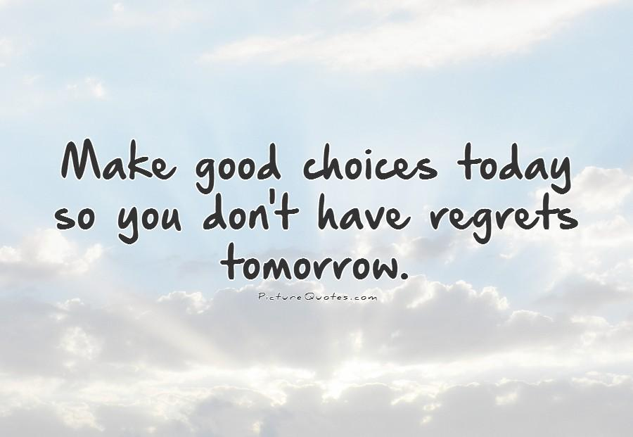 Quotes About Choices And Regrets 60 Quotes Mesmerizing Choices Quotes