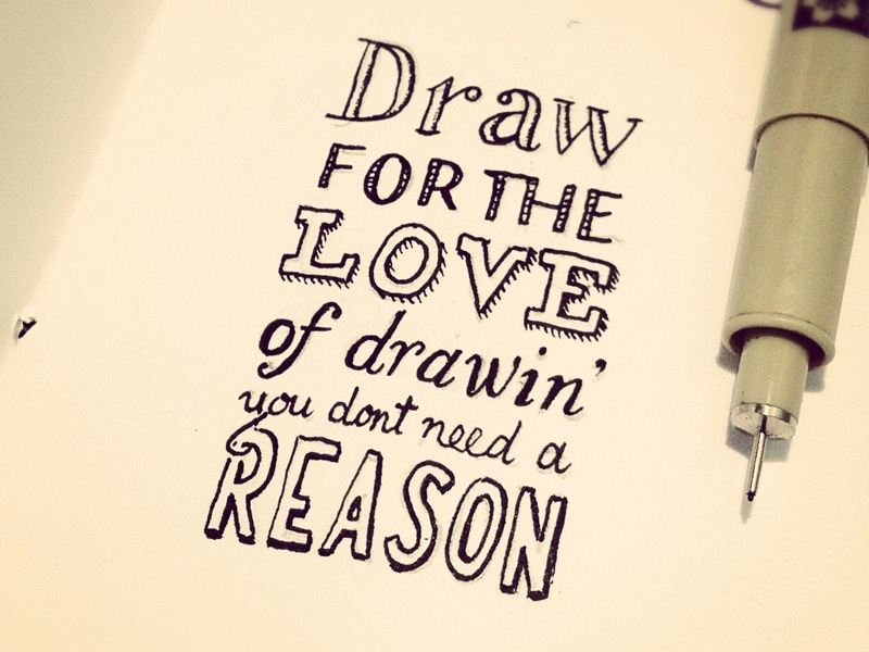 Quotes About Passion In Drawing 20 Quotes