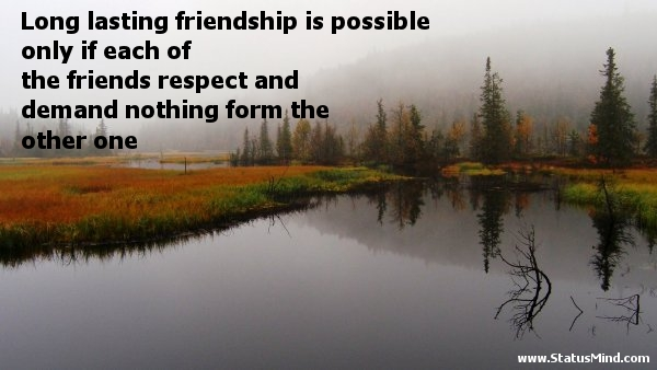 Quotes About Friendship Long Lasting 60 Quotes Enchanting Quotes About Long Lasting Friendship