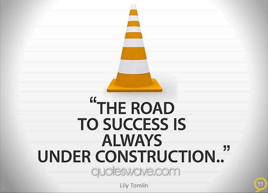 Quotes About Road Construction 60 Quotes Beauteous Construction Quotes