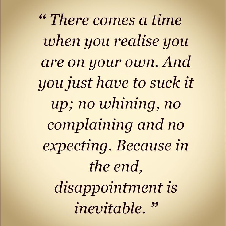 Quotes About Disappointment 782 Quotes