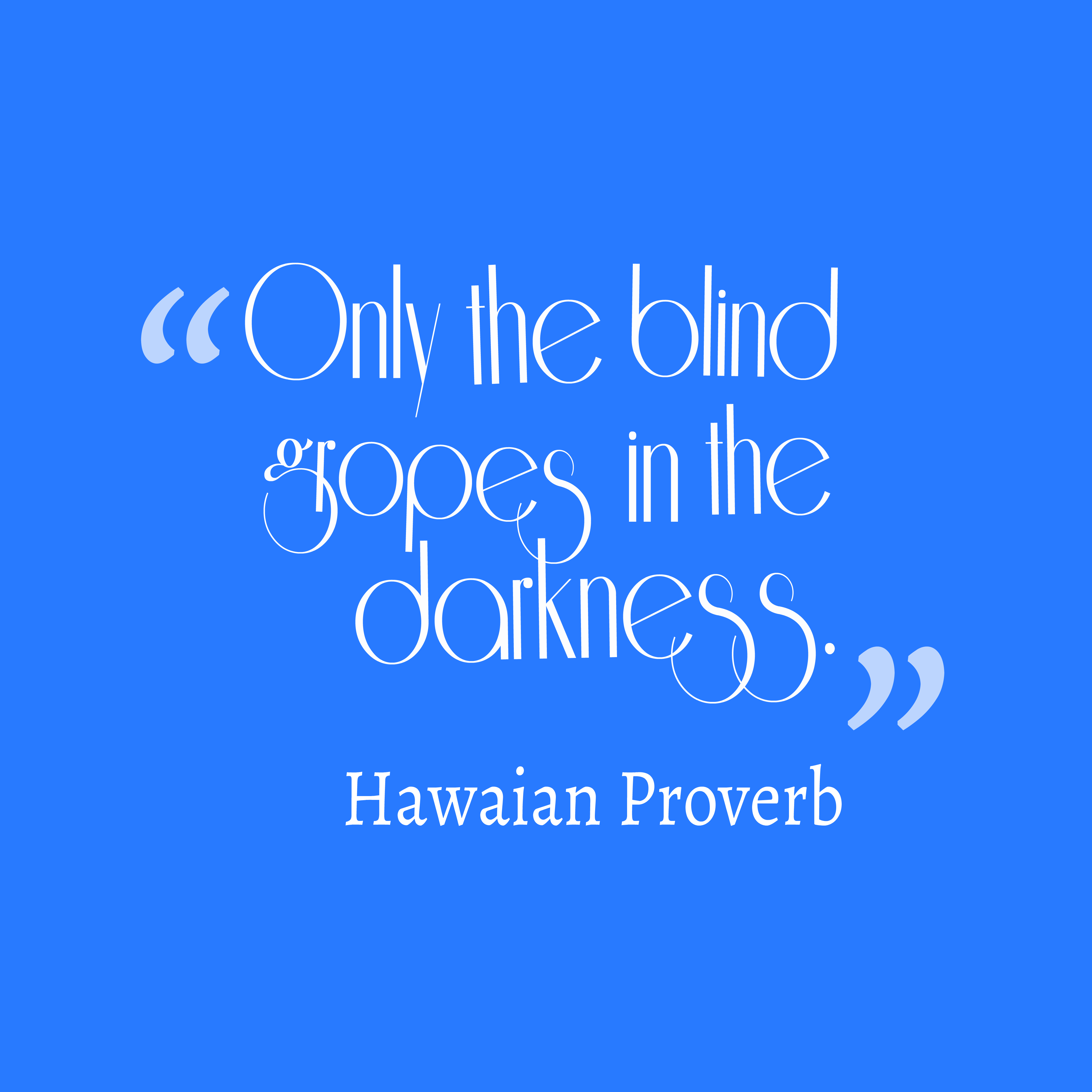 Blind Quotes Impressive Blind Quotes  Quotes Of The Day