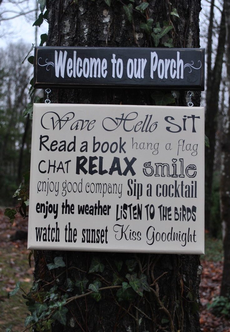 Porch Signs With Quotes Www Picswe Com