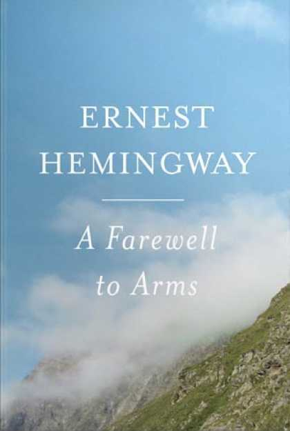 ernest hemingways a farewell to arms a novel about love and war