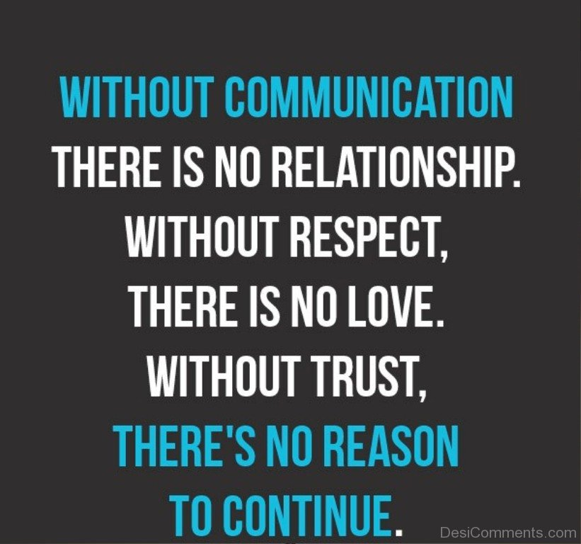 love trust and communication in relationships The foundation of healthy relationships is strong communication on communication for healthy relationships level of trust and comfort in the relationship.