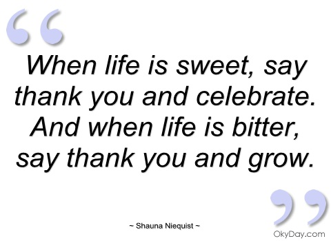 quotes about sweets and life