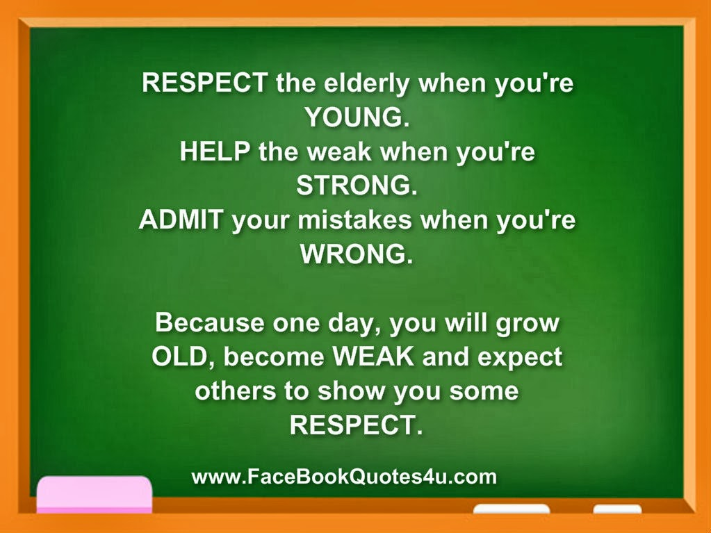 essays on respect your elders Respecting others the many problems we face today as a society seem to become more and more overwhelming i believe that respect for one other is a big social issue we face today in our generation of tomorrow.