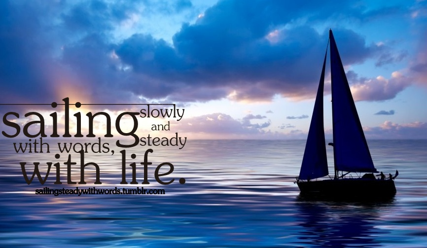 Sailing Quotes Quotesgram: Quotes About Sailboat (75 Quotes