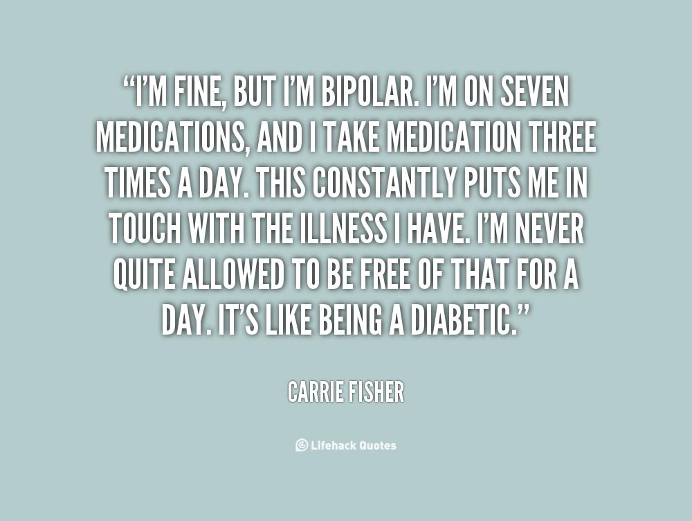 Quotes About Bipolar 60 Quotes Unique Bipolar Quotes