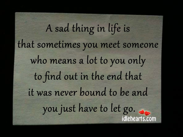 Quotes about Sad things in life (41 quotes)