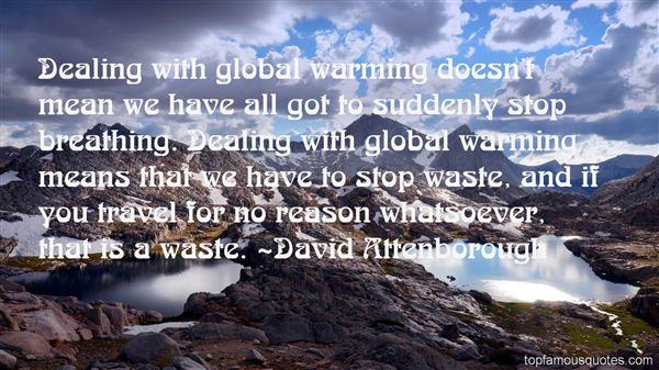 Quotes About Global Warming 60 Quotes Amazing Global Warming Quotes