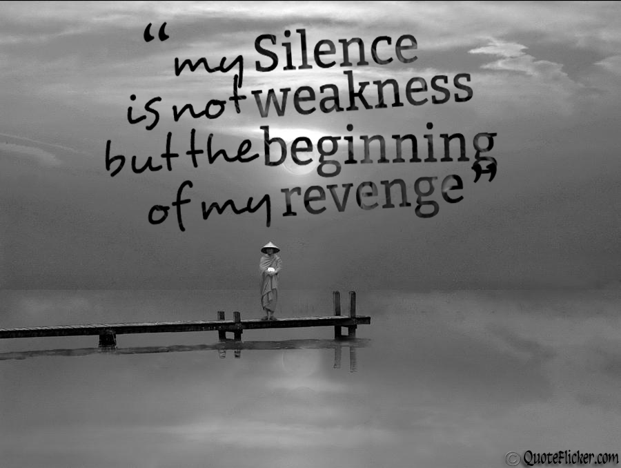 Quotes About Taking Revenge 27 Quotes