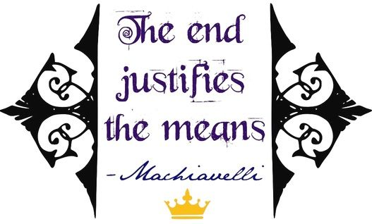 the end justifies the means machiavelli