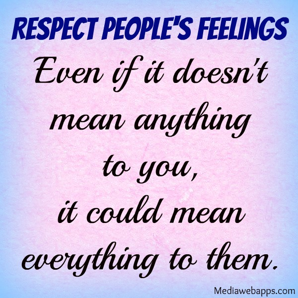 Quotes about Hurt My Feelings (32 quotes)