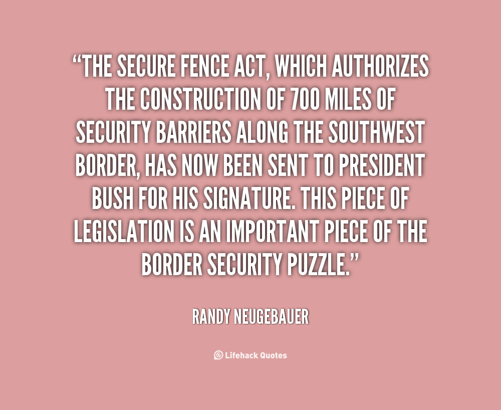 Fence Quotes Quotes About Border Fence 37 Quotes