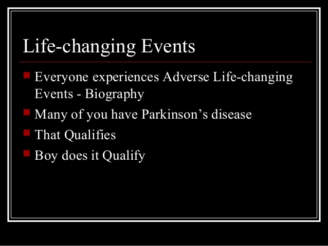 a life changing event in my life Life changing events events in life are what make us who we are in this present moment  life changing event there has been many events that have impacted my life.