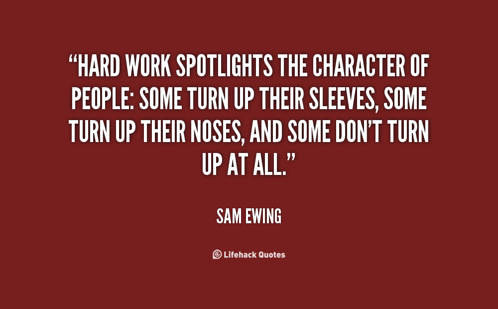 Quotes about Hard working employees (21 quotes)