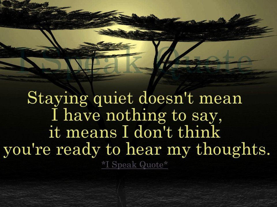 Quotes About Quiet 676 Quotes