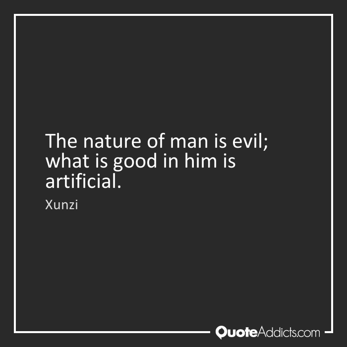 man is evil by nature
