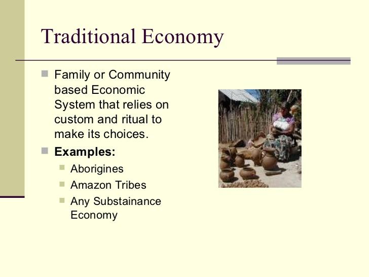 Traditional economy.