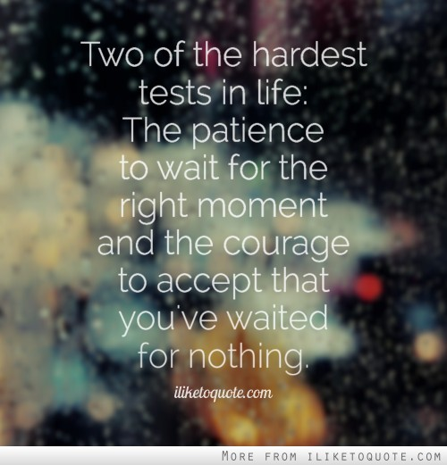 Quotes About Patience In Love 99 Quotes