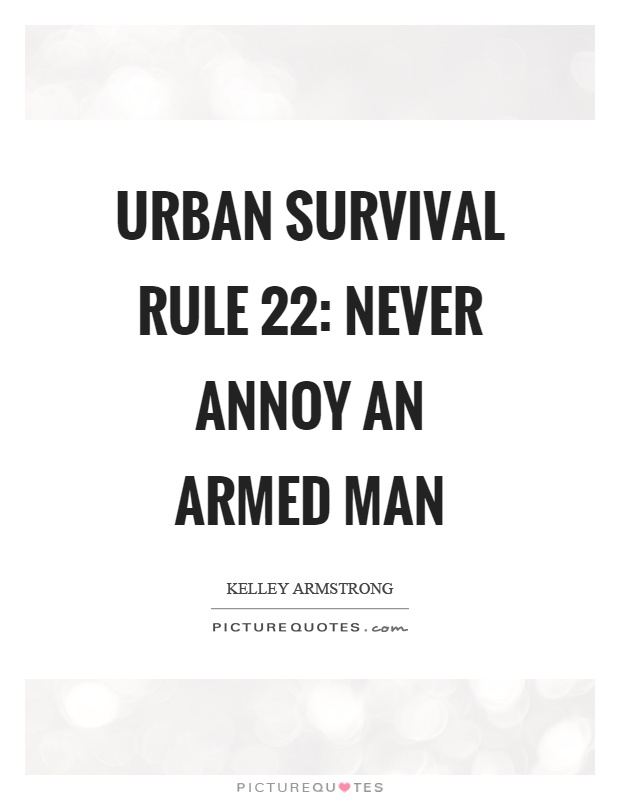 Survival Quotes   Quotes About Urban Survival 27 Quotes