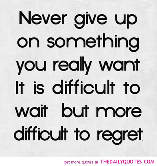 Quotes About Giving Up Something Important 16 Quotes
