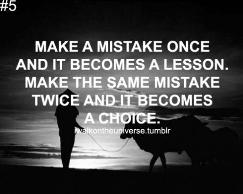 Quotes About Learning Lessons From Mistakes 60 Quotes Stunning Lesson In Life Quote