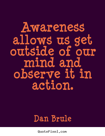 quotes about global awareness 41 quotes