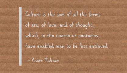 Quotes About Culture | Quotes About Art And Culture 129 Quotes