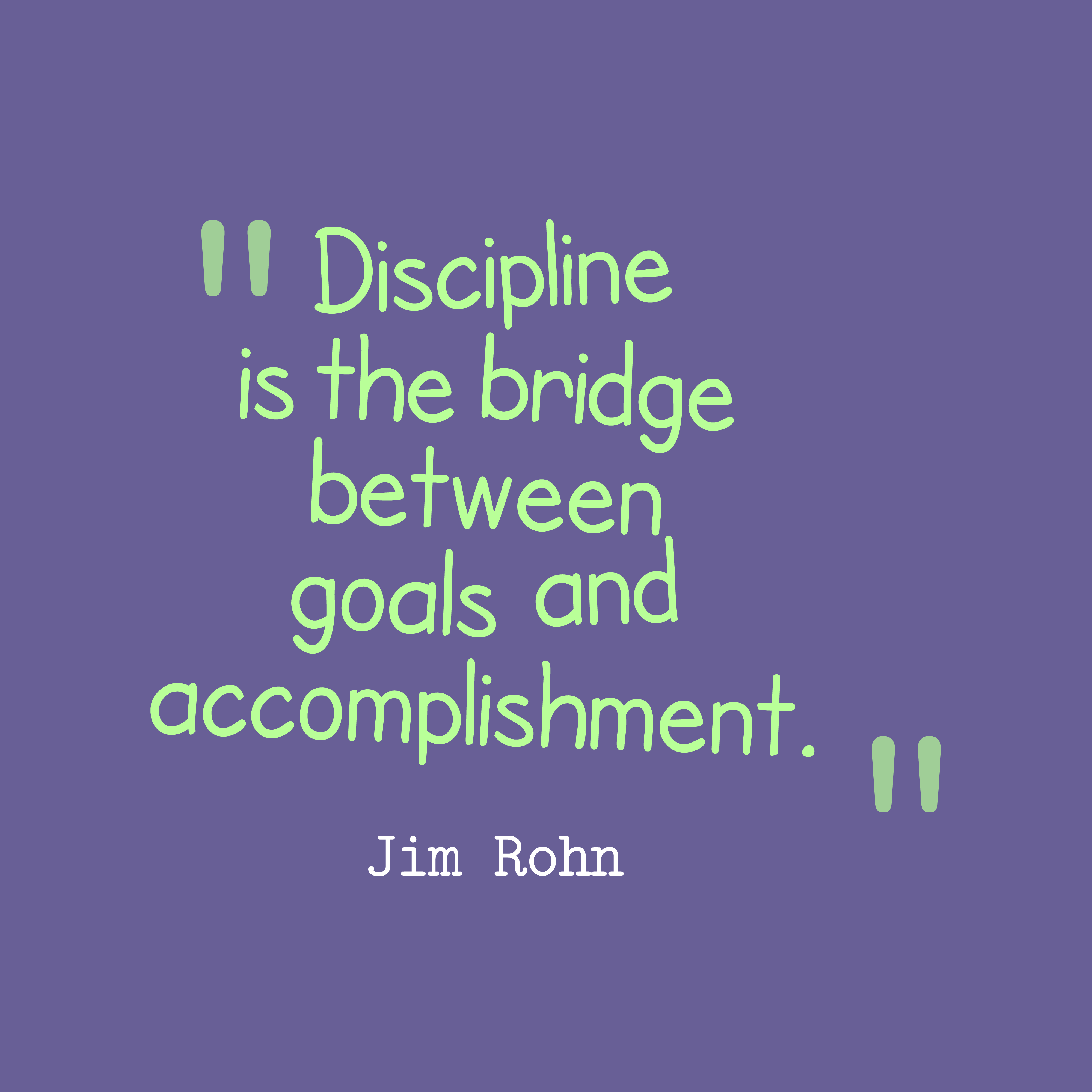 discipline the way to success Discipline is the bridge between goals and the meaning of success and how to define success in life was presented by i love the way you define success.