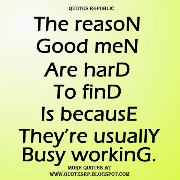 Quotes About No Good Men 60 Quotes Unique Good Men Quotes