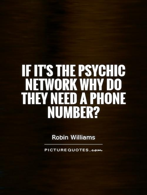 Quotes About Psychics 61 Quotes
