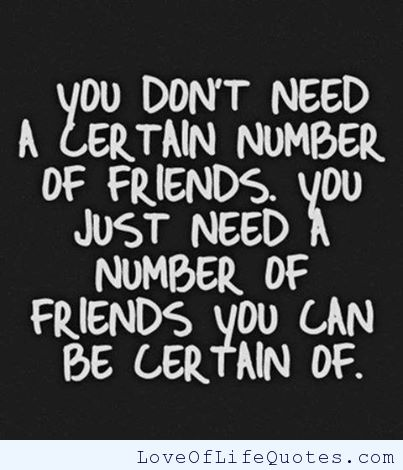 Quotes About Needing True Friends 39 Quotes