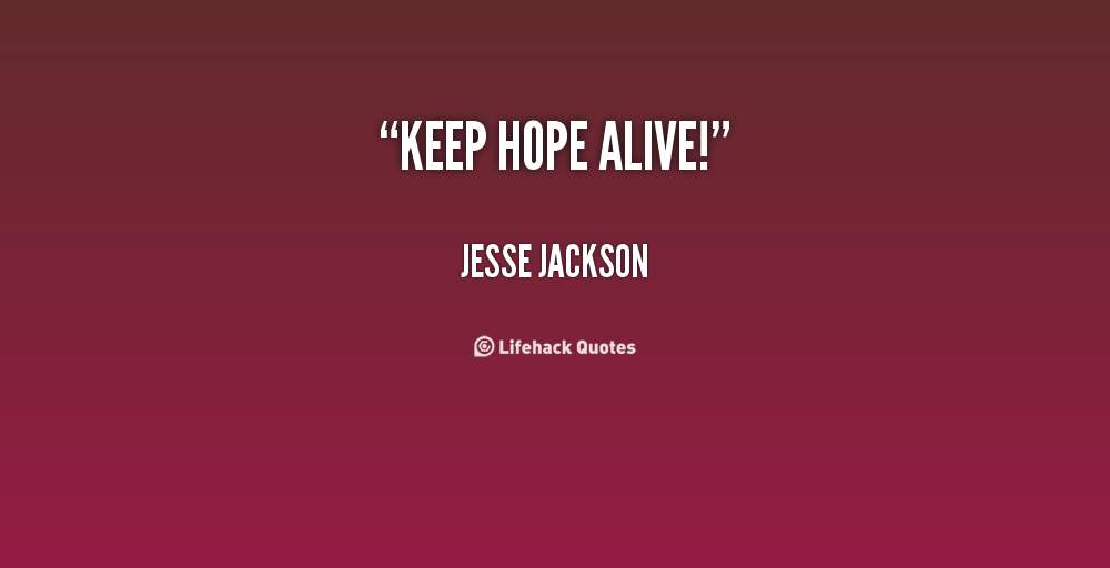 quotes about keeping hope 39 quotes