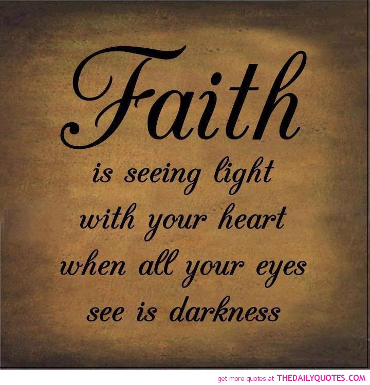 Quotes About Faith In Love 60 Quotes New Faith And Love Quotes