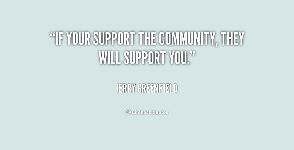 Quotes About Supporting Your Community 60 Quotes Gorgeous Quotes About Community