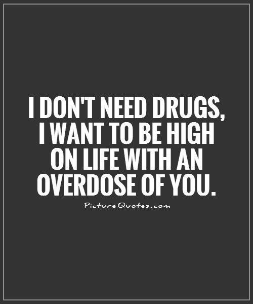 High Quotes Classy Quotes About High On Drugs 48 Quotes