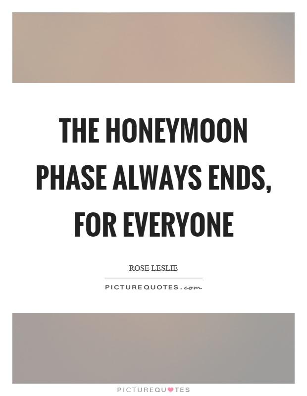 Honeymoon phase do over