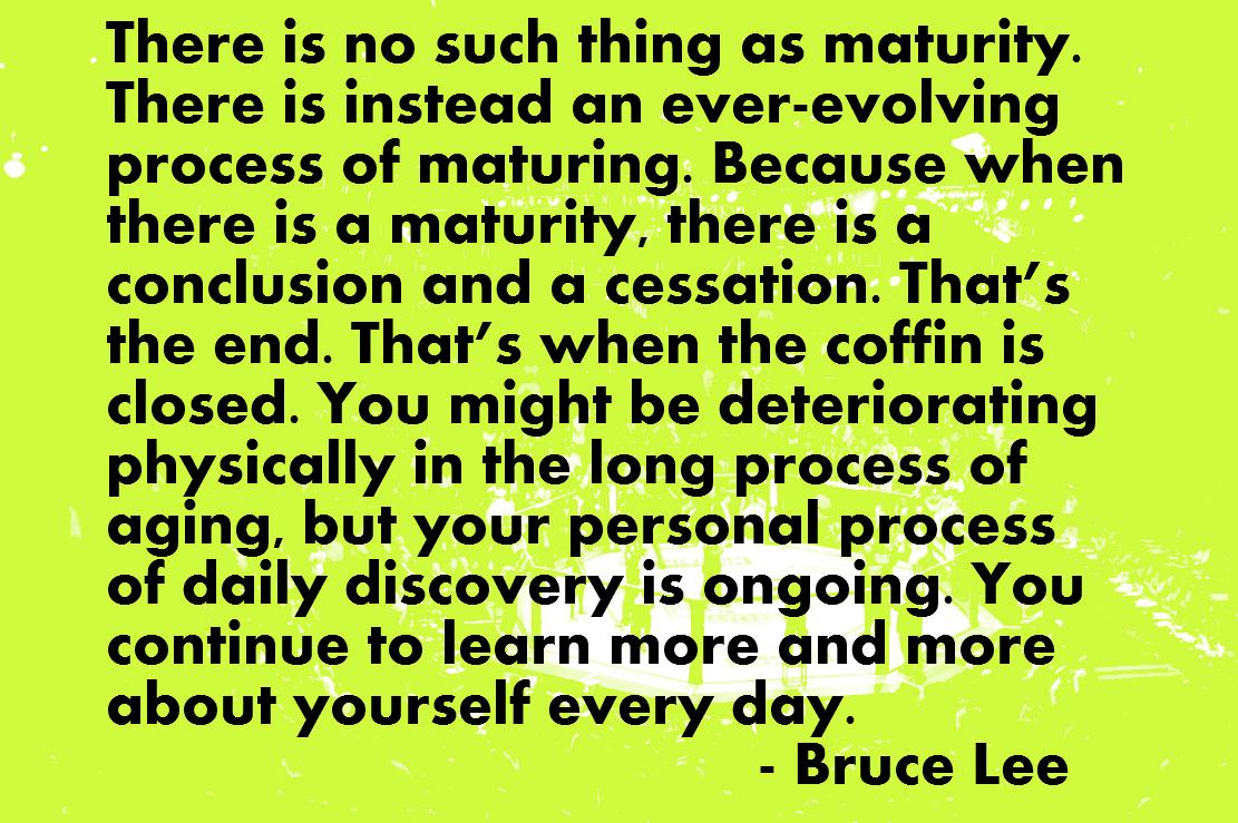 maturity and me Maturity and aging personal growth and maturity is a part of life throughout life, we deal with a variety of physical, emotional, intellectual, and spiritual changes.