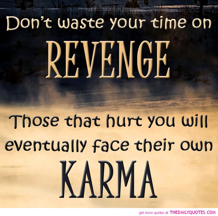 Quotes About Truth And Karma 30 Quotes