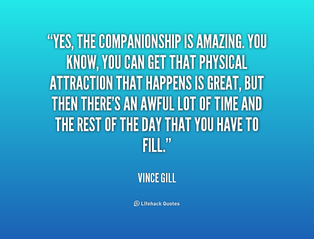 quotes about companionship 200 quotes