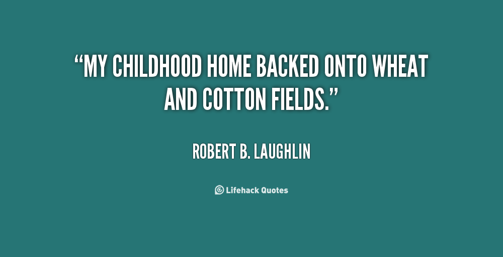 Quotes About Childhood Home 59 Quotes