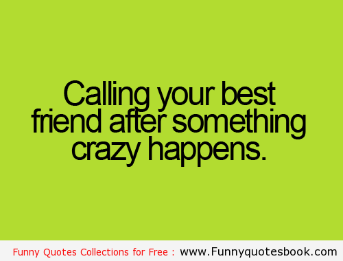 Quotes About Calling Friends 30 Quotes
