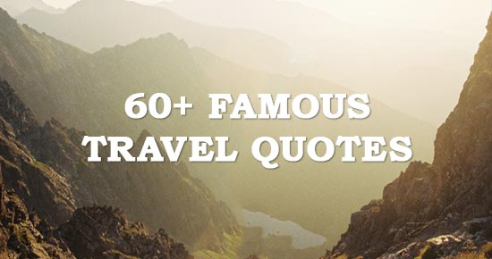 Quotes About Travel Famous 38 Quotes