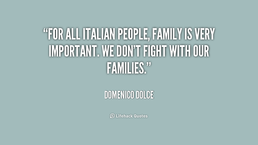 Quotes About Italian Family 35 Quotes