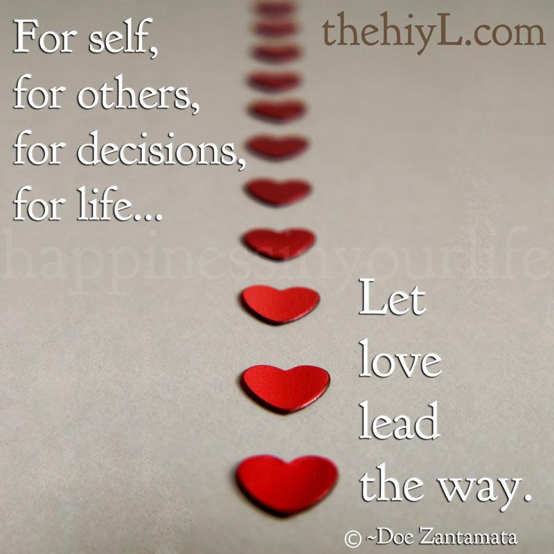 Bildresultat för let love lead the way quotes