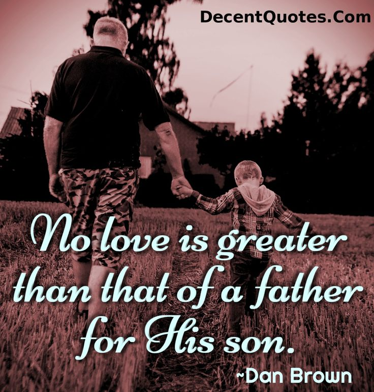 Quotes About Son's Love For Father 60 Quotes Unique Father And Son Quotes